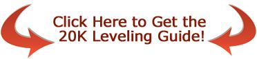 20K Leveling Guide